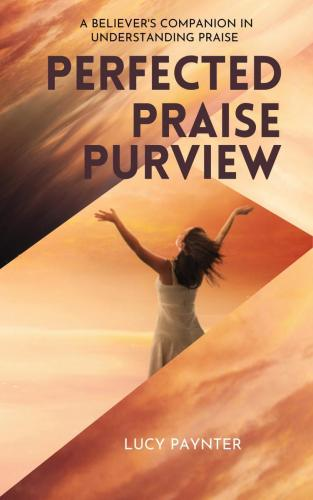Perfected praise purview booklaunch 2